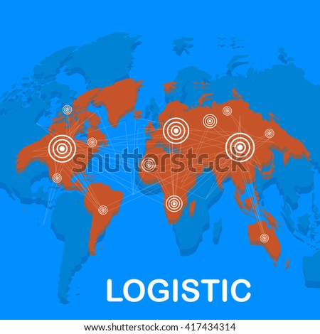 World  logistics background. Map of the world. Global logistics network. Flat design. Vector illustration - stock vector