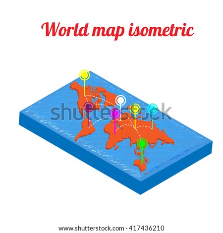 World map isometric. World map with infographic element. Vector illustration - stock vector