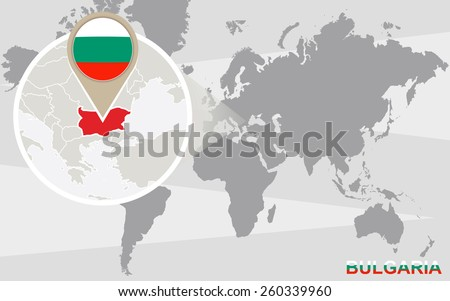 World map with magnified Bulgaria. Bulgaria flag and map. - stock vector