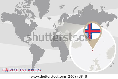 World map with magnified Faroe Islands. Faroe Islands flag and map. - stock vector