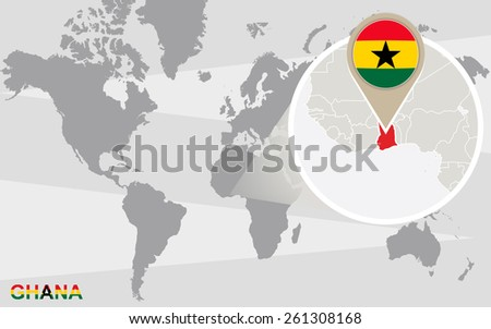 World map with magnified Ghana. Ghana flag and map. - stock vector