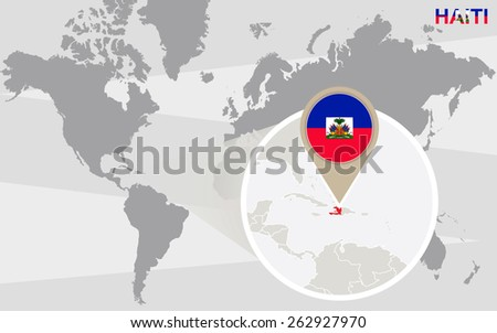 World map with magnified Haiti. Haiti flag and map. - stock vector