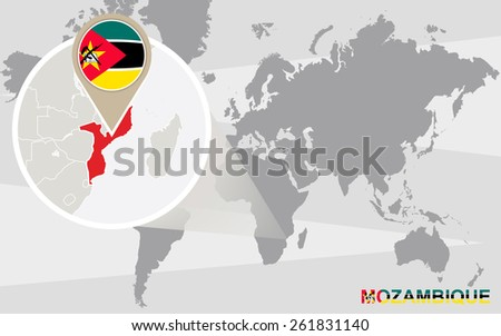 World map with magnified Mozambique. Mozambique flag and map. - stock vector