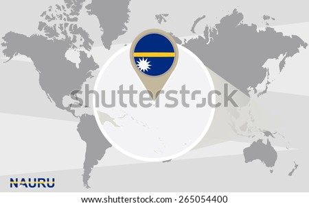 World map with magnified Nauru. Nauru flag and map. - stock vector