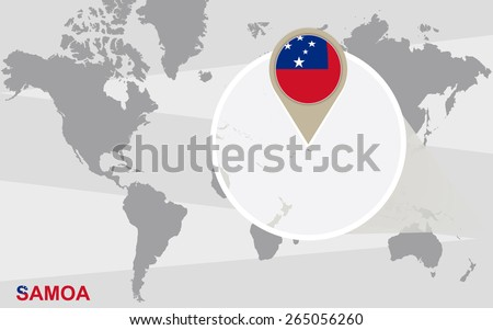 World map with magnified Samoa. Samoa flag and map. - stock vector
