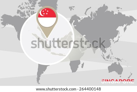 World map with magnified Singapore. Singapore flag and map. - stock vector