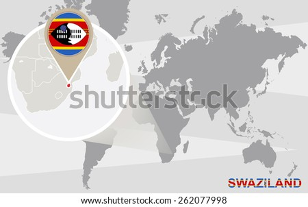 World map with magnified Swaziland. Swaziland flag and map. - stock vector