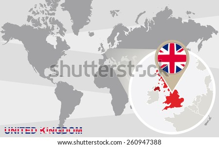 World map with magnified United Kingdom. United Kingdom flag and map. - stock vector