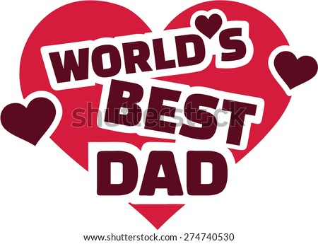 Worlds best dad stock photos images pictures for Best love pic in the world
