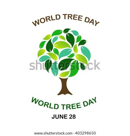 World tree day june 28  - stock vector