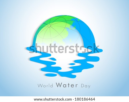 World water day concept with globe and water on blue background, can be use as flyer, banner or poster.   - stock vector