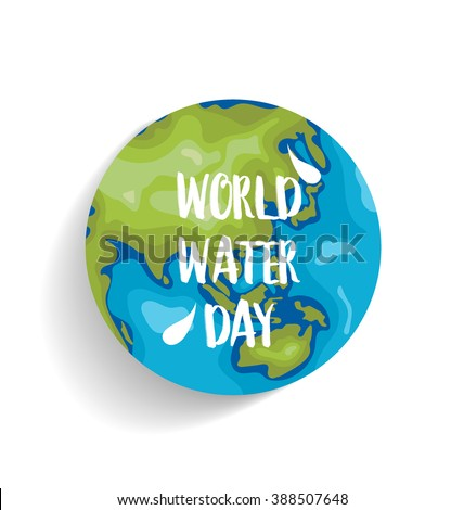 World water day concept with globe. Vector illustration. - stock vector