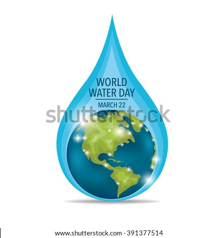 World water day concept with water drop made by globe. Vector illustration. - stock vector