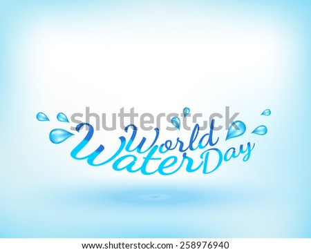 World Water Day Typography, Illustration. - stock vector
