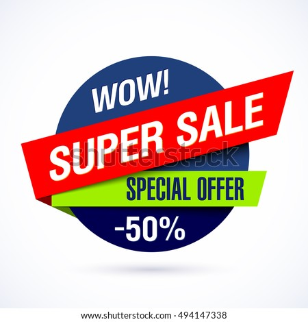 Wow! Super sale banner, special offer. Vector illustration.