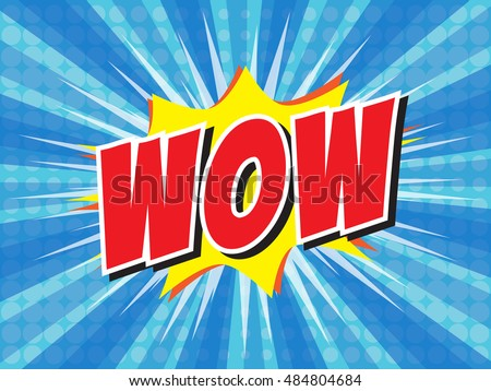 WOW, wording in comic speech bubble on burst background, EPS10 Vector Illustration