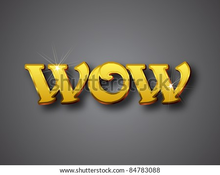 WOW Write in gold emboss color - stock vector
