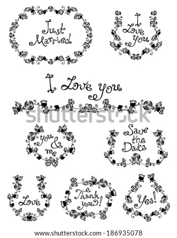 Wreaths and frames of roses and leaves. Black silhouettes on white background. Vintage design elements for your design. Hand-drawn text. - stock vector