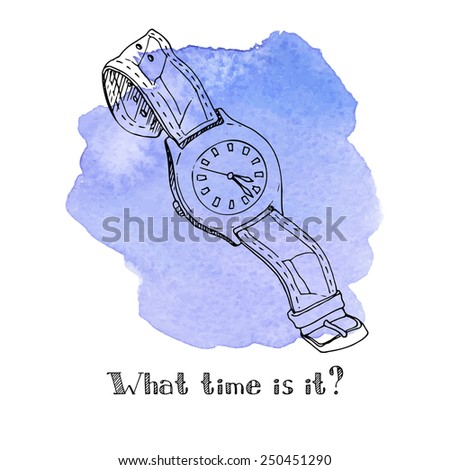 Wristwatch, vector illustration, hand-drawn design element, watches painted watercolor stain. - stock vector