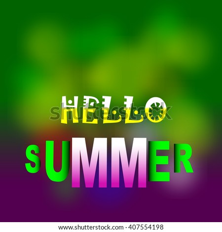 Writings hello summer, summer fun. Vector summer backgrounds.