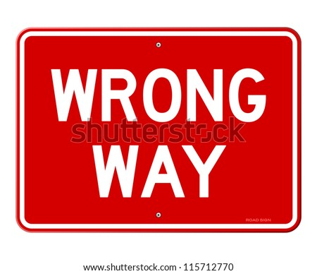Wrong Way Sign - Red road sign with white letters isolated on white background - stock vector