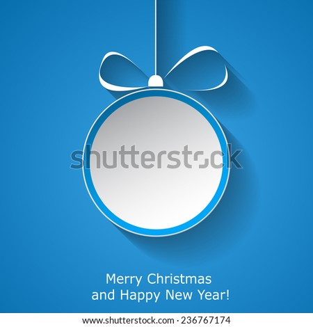 Xmas greeting card with abstract paper Christmas ball on blue background. Vector eps10 illustration - stock vector