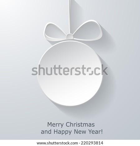 Xmas greeting card with abstract paper Christmas ball on light blue background. Trendy New Year decoration. Vector eps10 illustration - stock vector