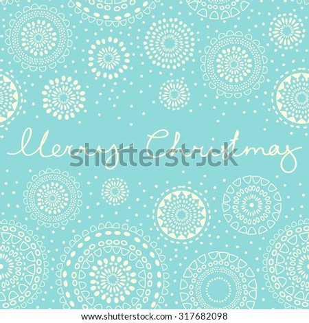 Xmas greeting card with new year decoration, snowflakes and hand written merry christmas sign. Vector seamless pattern. - stock vector
