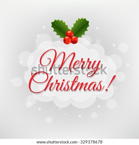 Xmas Poster With Holly Berry With Gradient Mesh, Vector Illustration - stock vector