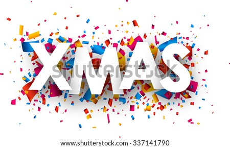 Xmas sign with colour confetti. Vector paper illustration.