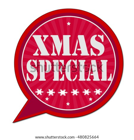 XMAS SPECIAL speech bubble label.Vector