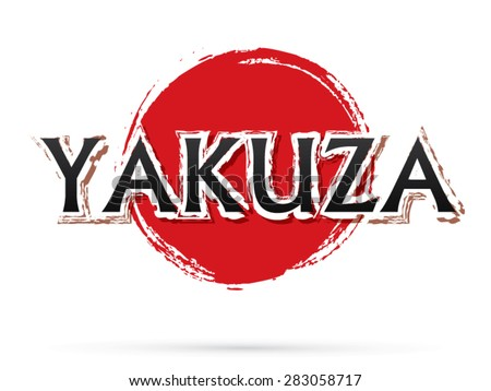 Yakuza text, graphic vector. On grunge cycle background.