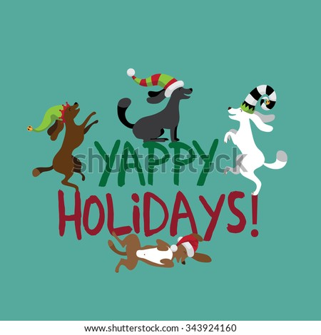 Yappy Holidays cute dogs wearing silly hats greeting card flat design. EPS 10 vector royalty free illustration. - stock vector