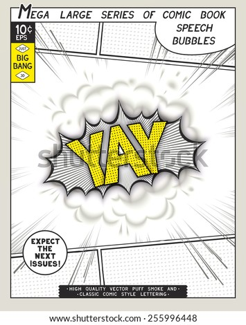 Yay. Explosion in comic style with lettering and realistic puffs smoke. 3D vector pop art speech bubble - stock vector