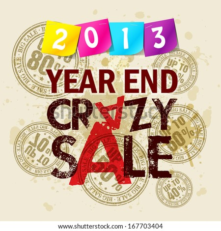 Year End Crazy Sale Poster Design / Crazy sale on the grunge background  - stock vector