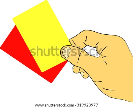 yellow and red cards in your hand