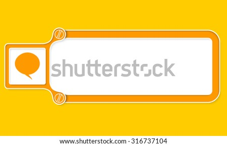 Yellow box with white frame for your text and speech bubble - stock vector