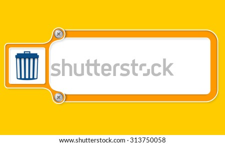 Yellow box with white frame for your text and trashcan - stock vector