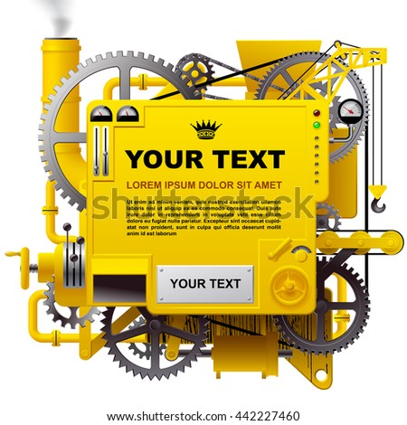 Yellow complex fantastic machine with gears, levers, pipes, meters, production line, flue and lifting crane. Steampunk style template, poster and techno background. Vector illustration - stock vector