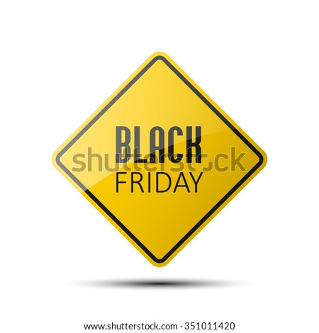 yellow diamond road sign with a black border and an image BLACK FRIDAY on white background. Vector Illustration