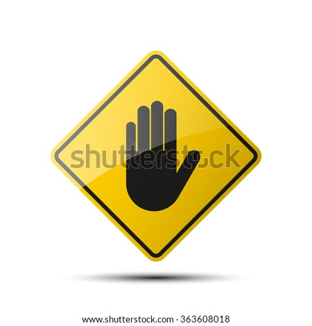 yellow diamond road sign with a black border and an image hand on white background. Vector Illustration