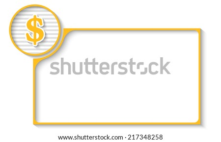 yellow frame for any text with dollar symbol - stock vector