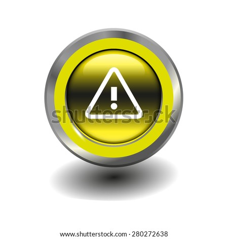 Yellow glossy button with metallic elements and white icon alert, vector design for website - stock vector