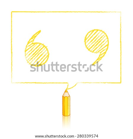 Yellow Pencil with Reflection Drawing Shaded Quotation Marks in Rectangular Speech Bubble on White Background - stock vector