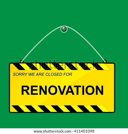 Yellow RENOVATION hanging sign on green background