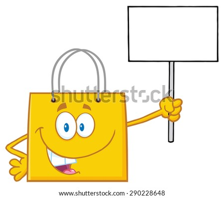 Yellow Shopping Bag Cartoon Character Holding Up A Blank Sign. Vector Illustration Isolated On White - stock vector