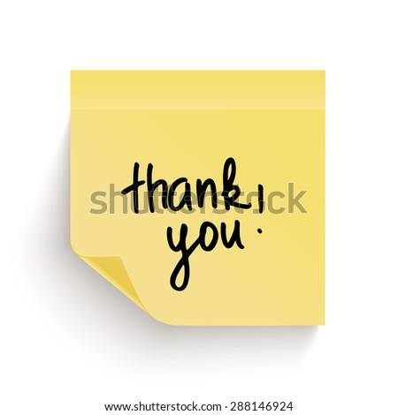 Yellow sticky note with the curled corner with handwritten phrase Thank you on white background. Vector illustration