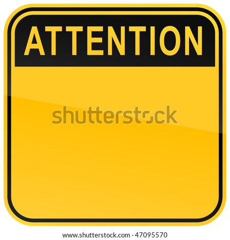 Yellow warning blank attention sign on a white background