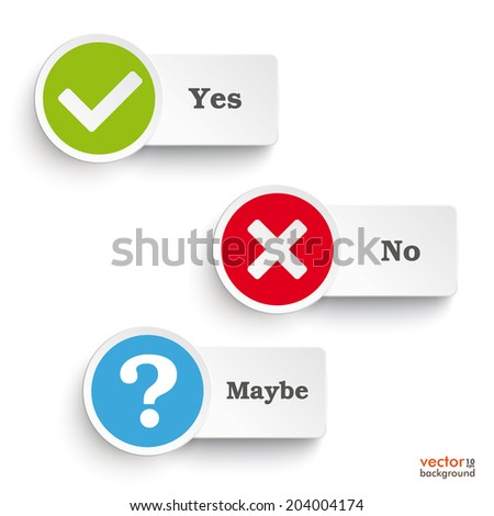 Yes, no and maybe round icons on the white background. Eps 10 vector file. - stock vector