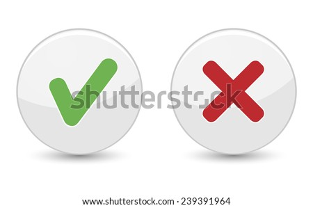 Yes or no buttons with green check mark symbol and red cross icon for approved design concept and web graphic EPS 10 vector illustration isolated on white background. - stock vector